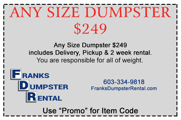 Any size dumpster $249 NH MA ME